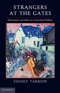 Sidney Tarrow. Strangers at the Gates (Cambridge University Press, 2012)
