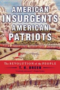 American Insurgents, American Patriots