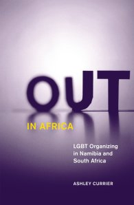 Currier, Ashley. 2012. Out in Africa: LGBT Organizing in Namibia and South Africa. Minneapolis: University of Minnesota Press.