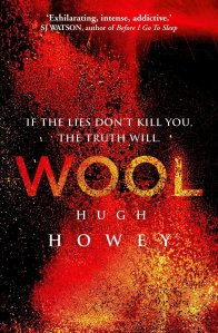 Howley, Hugh. Wool (Silo Saga). Broad Reach Publishing